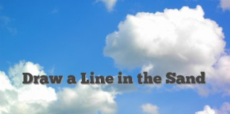 Draw A Line In The Sand Idiom Archives English Idioms Slang