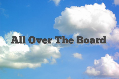 All Over The Board