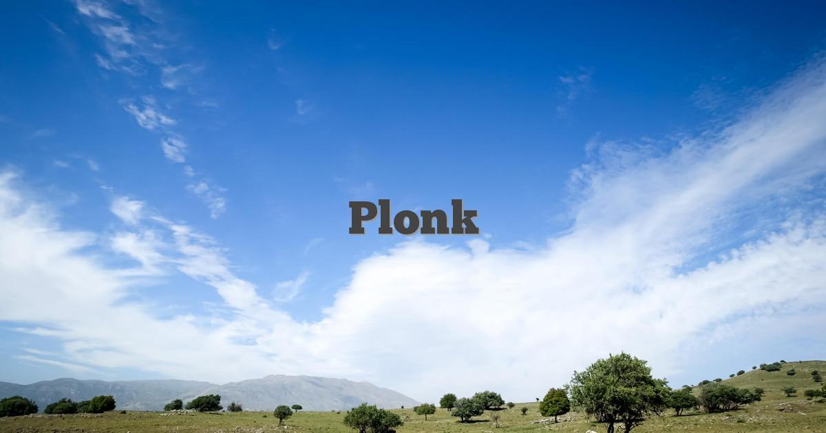 Plonk