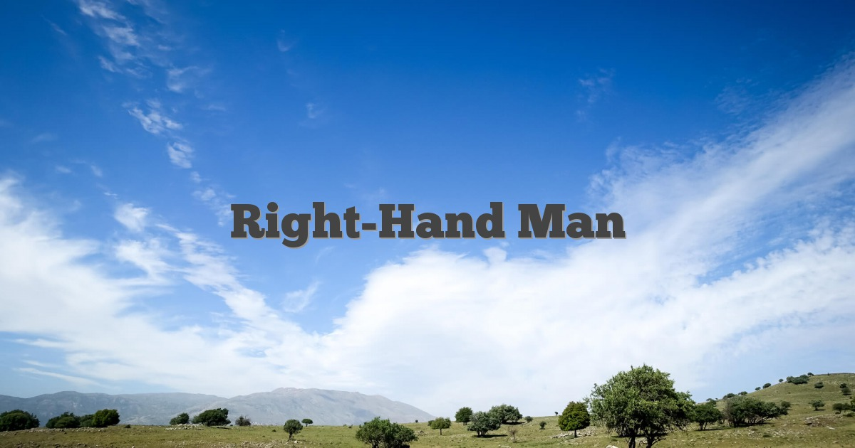 Right-Hand Man